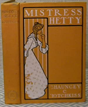 Mistress Hetty: Hotchkiss Chauncey