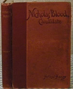 Nicholas Blood, Candidate: Henry Arthur