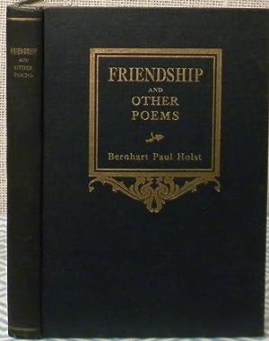 Friendship and Other Poems: Holst Bernhardt
