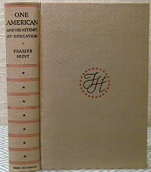 One American and his Attempt at Education: Hunt Frazier