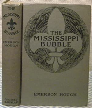 The Mississippi Bubble: Hough Emerson