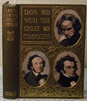 Days with the Great Composers: Hodder & Stoughton