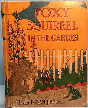 Foxy Squirrel in the Garden: Judson Clara