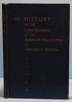 The History of the Iowa Division of the American Association of University Women: Jackson Ruth