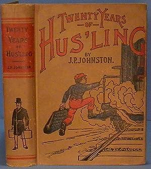 Twenty Years of Hus'ling: Johnston J.