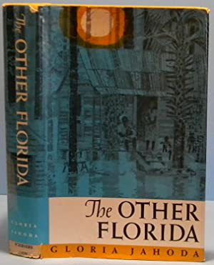 The Other Florida: Jahoda Gloria