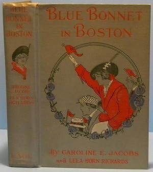 Blue Bonnet in Boston: Jacobs Caroline