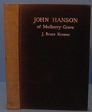 John Hanson of Mulberry Grove: Kremer J