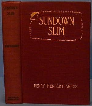 Sundown Slim: Knibbs Henry