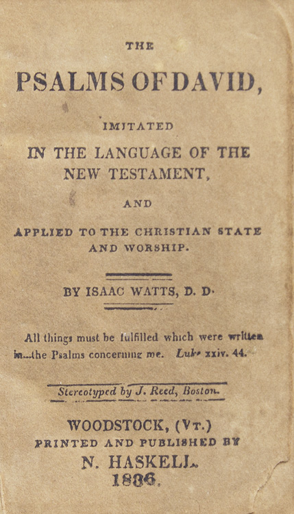 The Psalms Of David By Watts Isaac Woodstock Vt The Old Mill