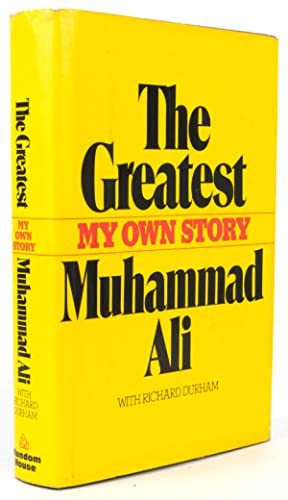 The Greatest. My Own Story: Ali, Muhammad with