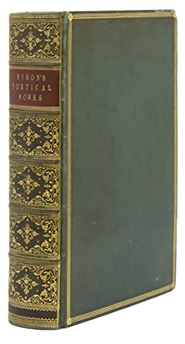 The Poetical Works of Lord Byron. Collected and Arranged with Notes by Sir Walter Scott, Lord Jef...