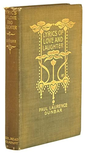 Lyrics of Love and Laughter: Dunbar, Paul Laurence