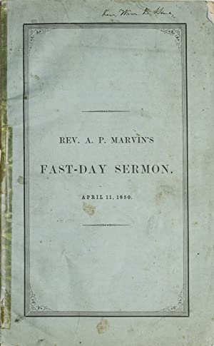 Fugitive Slaves: a Sermon preached in the North Congregational Church, Winchendon on the Day of t...