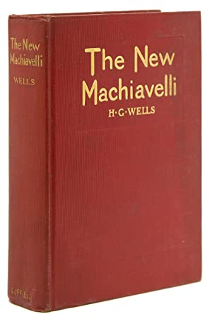 The New Machiavelli: Wells, H.G.