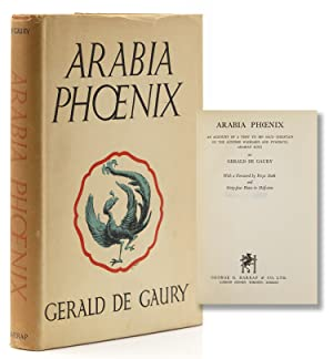 Arabia Phoenix: An Account of a Visit to Ibn Saud, Chieftain of the Outer Wahabis and Powerful Ki...