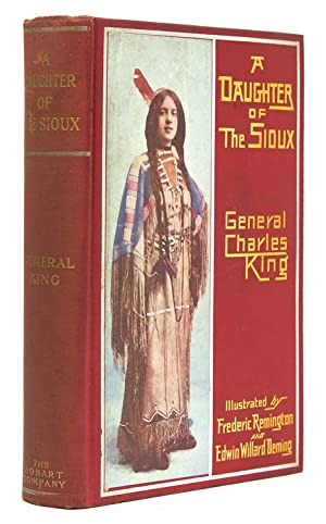 A Daughter of the Sioux: King, General Charles