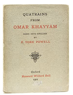 Quatrains from Omar Khayyam done into English: Khayyam, Omar