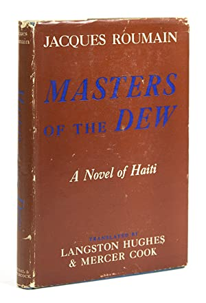 Masters of the Dew. Translated by Langston: Hughes, Langston) Roumain,