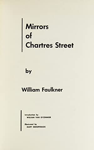 Mirrors of Chartres Street. Introduction by William: Faulkner, William