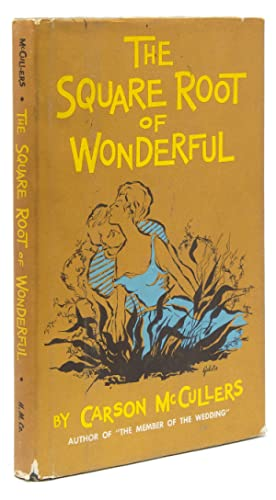 The Square Root of Wonderful. A Play