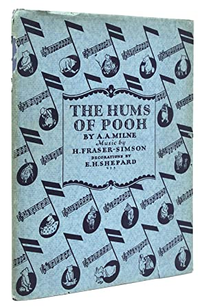 The Hums of Pooh. Lyrics by Pooh. Music by H. Fraser-Simson. Introduction by A.A. Milne. Additional...