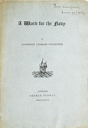 A Word for the Navy: Swinburne, Algernon Charles