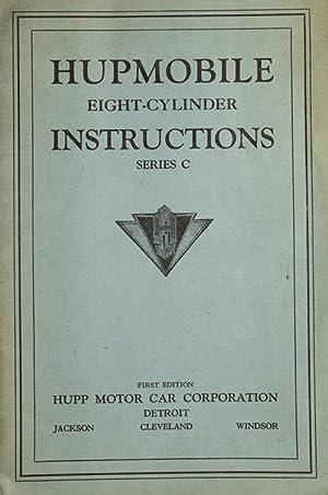 Hupmobile Eight-Cylinder. Instructions. Series C.: Hupmobible)