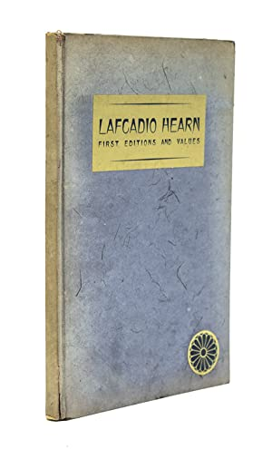 Lafcadio Hearn: First editions and Values. A Checklist for Collectors
