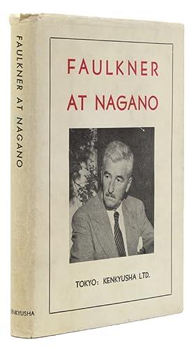 Faulkner at Nagano. Edited by Robert A.: Faulkner, William)
