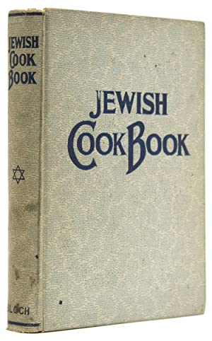 Jewish Cook Book. 1600 recipes according to the Jewish dietary laws with the rules for kashering,...