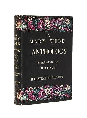 A Mary Webb Anthology. Edited by H.: Webb, Mary