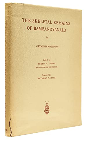 The Skeletal Remains of Bambandyanalo. Edited by Phillip V. Tobias who contributes the Epilogue. ...