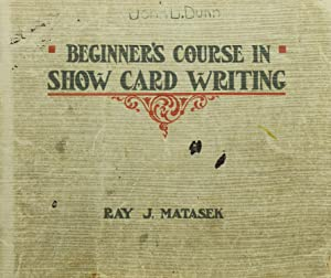 Beginner's Course in Show Card Writing