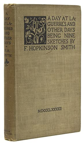 A Day at Laguerre's and Other Days: Smith, F. Hopkinson
