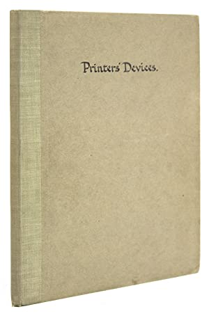 Printers Devices. Being a Partial reprint of the Fifth and Sixth Days Delectable Discourses There...