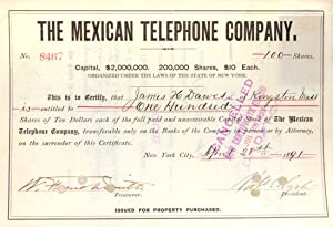 The Mexican Telephone Comapny Stock Certificates