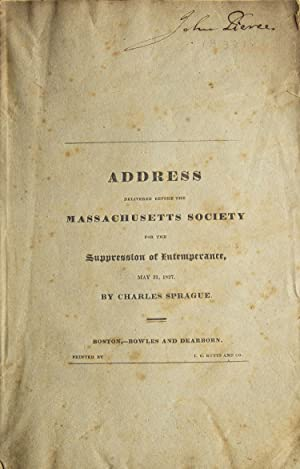 An Address Delivered Before the Massachusetts Society for the Suppression of Intemperance, May 31...
