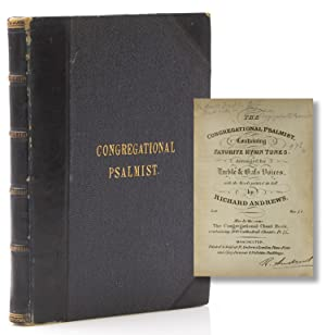 The Congressional Psalmist, Containing Favorite Hymn Tunes, arranged for Treble & Bass Voices, wi...