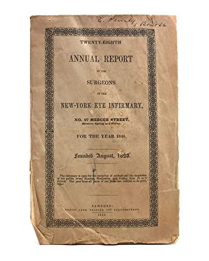 Twenty-Eighth Annual Report of the Surgeons of the New-York Eye Infirmary 97 Mercer Street.for th...