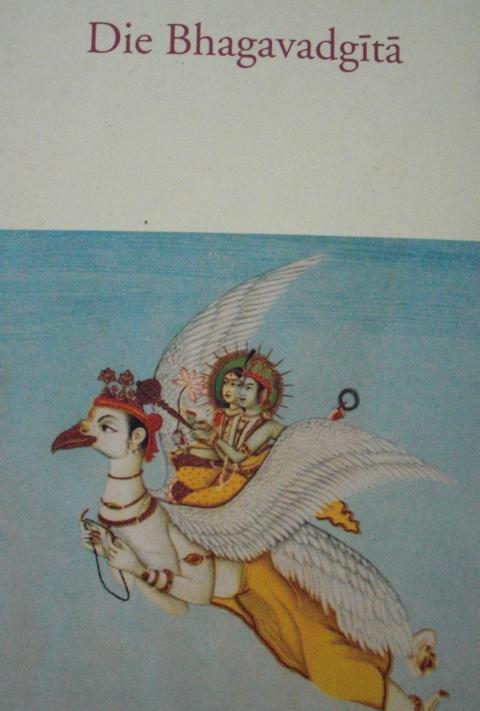 Die Bhagavadgita: Des Erhabenen Gesang