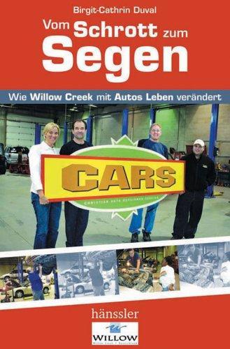 Vom Schrott zum Segen: Wie Willow Creek mit Autos Leben verändert