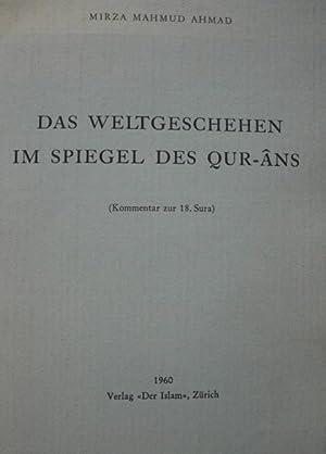 Das Weltgeschehen im Spiegel des Qur-Ans : AHMAD, Hazrat Mirza