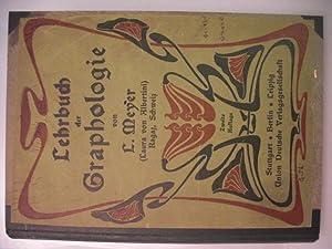 Lehrbuch der Graphologie,Von L. Meyer (Laura v.: Albertini, Laura von