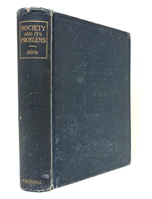 Society and Its Problems: An Introduction to: Dow, Samuel Grove