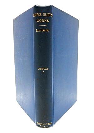 Romola: Volume I George Eliot's Works Illustrated: ELIOT, GEORGE