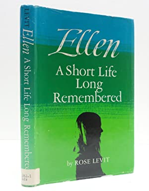 ELLEN: A Short Life Long Remembered