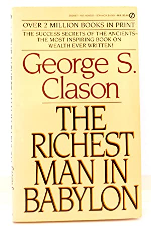 The Richest Man In Babylon -- The: CLASON, GEORGE S.