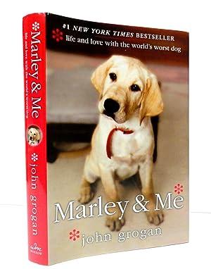 Marley & Me: Life and Love with: Grogan, John