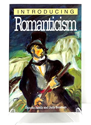 Introducing Romanticism: Heath, Duncan and